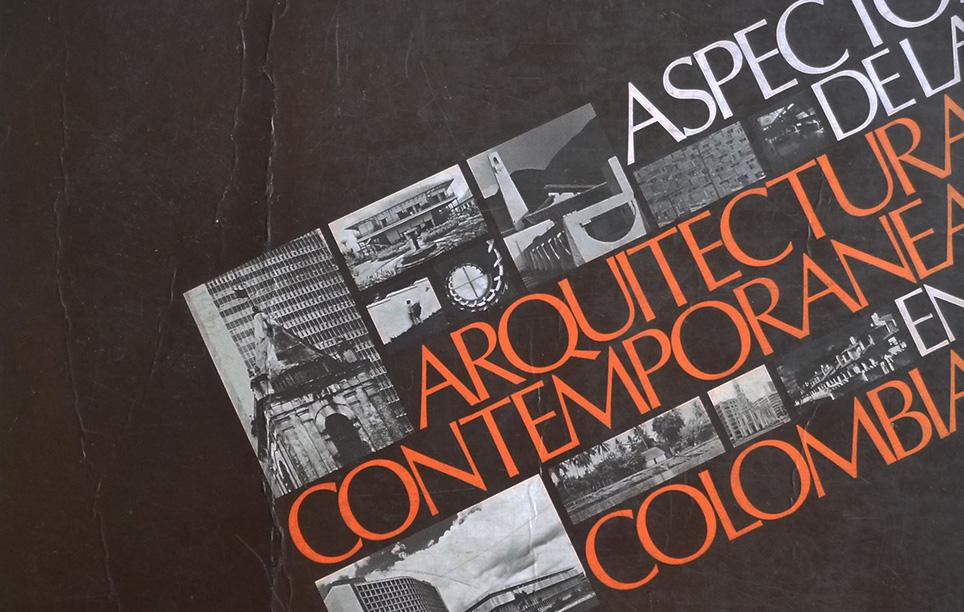 Aspectos de la arquitectura contemporánea en Colombia