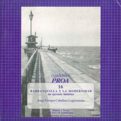 Barranquilla y la modernidad: un ejercicio histórico