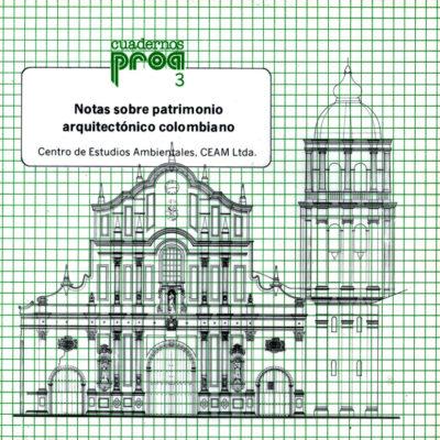 Notas sobre patrimonio arquitectónico colombiano