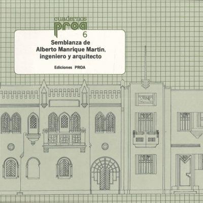 Semblanza de Alberto Manrique Martín, ingeniero y arquitecto
