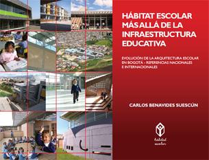 Hábitat escolar más allá de la infraestructura educativa